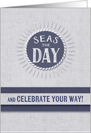 Seas the Day Birthday in Nautical Denim Blue and White Wash card