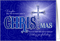 for Daughter Religious Christmas Blessings with Christian Cross card