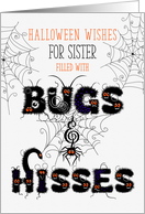for Young Sister Halloween Bugs and Hisses card