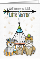 New Baby Welcome to the Tribe Little Warrior card