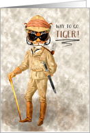 Way to Go Tiger Congratulations with Hipster Tiger in Safari Outfit card