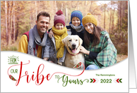 Holiday Photo From Our Tribe to Yours Theme in Red and Green card