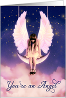 You're and Angel Celestial Swinging on the Moon card