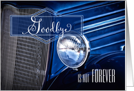 Goodbye and Farewell Classic Car in Rich Blue Hues card