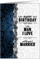 Birthday Man I Married in Blue Paisley and Buttons card