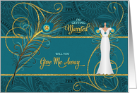 Will You Give Me Away? Wedding Peacock in Teal and Gold card