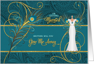 Brother Walk with Me Peacock Wedding Request Teal and Gold card