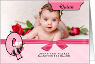 Q for Queen Bee Pink Birth Announcement with Girl's Photo card