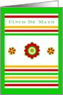 Cinco De Mayo, The Fifth of May with Floral. Stripes & Humor card