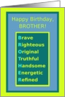 Brother, Happy Birthday,Compliments Spelling Brother, Humor card