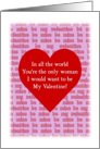To My Woman, Be My Valentine card