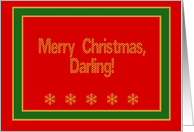 Darling, Merry Christmas! Romantic card