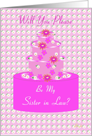 Sister in Law, Wedding Party Invitation, Floral Cake card