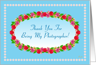 Thank You for Being My Photographer, Garden Wreath card