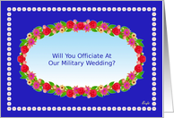 Officiate at Our Military Wedding Party Invitation,Flower Garden Wreath card