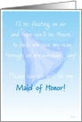 Maid of Honor, Please Say You Will Be My, Floating Veil card