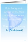 Jr. Bridesmaid, Please Say You Will Be My, Floating Veil card