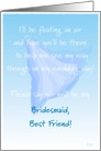 Best Friend, Bridesmaid, Please Say You Will Be My, Floating Veil card
