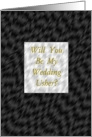Be My Usher, Wedding Party Invitation, Silver and Black with Bronze Designer Card