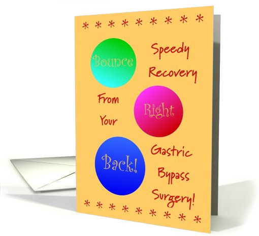 Gastric Bypass Surgery,Get Well Wishes,Bounce Right Back! card