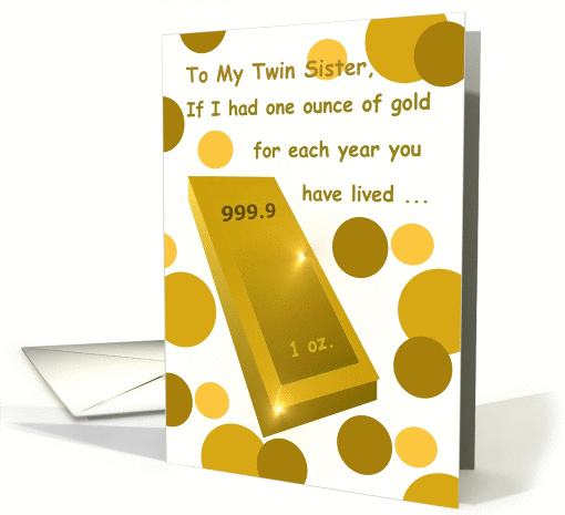 Twin Sister, Happy Birthday!, Bar of Gold, Humor card (917770)