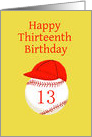 Thirteenth Birthday, with Baseball Softball Number 13 and Cap card