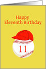 Eleventh Birthday, with Baseball Softball and Red Ball Cap card
