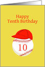 Tenth Birthday, With Baseball Softball Red Ball Cap card