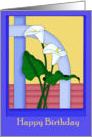 Happy Birthday White Calla Lilies card