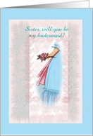 Customizable Bridal Party Request to sister, blue dress card