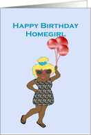 Happy Birthday Homegirl, dark skinned girl with balloons card