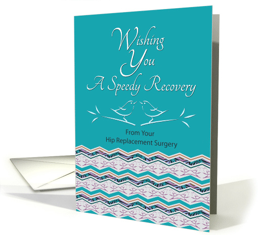 Speedy Recovery From Hip Surgery Bird Pattern card (1227266)