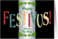 Happy Festivus Across the Miles card