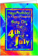 Daughter Born On The 4th Of July Birthday Greeting Card