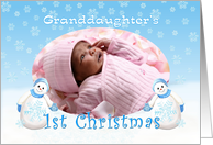 Granddaughter 1st Christmas Snowman Photo Card