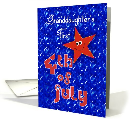 First 4th of July Smiley Star for Grandaughter card (913823)