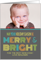 Photo Merry & Bright for Mom Christmas Card - Colorful Modern card