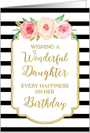 Pink Watercolor Flowers Black and White Stripes Daughter Birthday Card