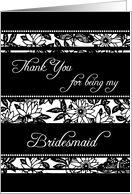 Black and White Floral Friend Bridesmaid Thank You Card