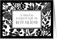 Black and White Flowers Best Friend Maid of Honor Invitation Card