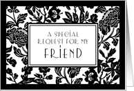 Black and White Flowers Friend Honorary Bridesmaid Invitation Card