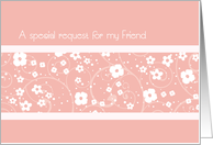 Pink White Floral Friend Honorary Bridesmaid Invitation Card