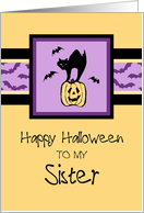 Happy Halloween for Sister Card - Orange, Purple & Black Cat card