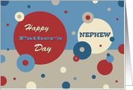 Happy Father's Day for Nephew - Retro Circles card