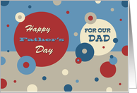 Happy Father's Day for Dad from All of Us - Retro Circles card