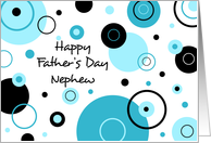 Happy Father's Day for Nephew - Blue Circles card