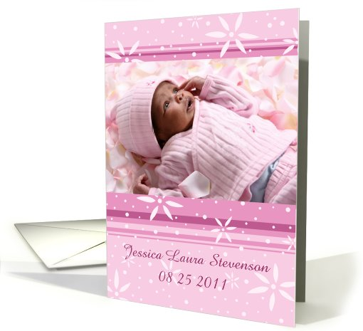 Girl Birth Announcement Photo Card - Pink Flowers card (839575)