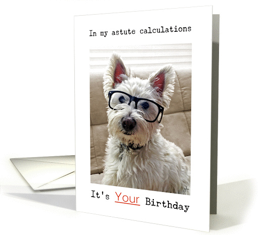 Westie's Calculations, It's Your Birthday card (1099826)