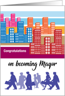 Congratulations on becoming Mayor, city, people card