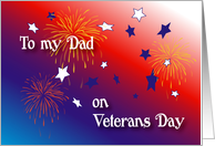 Veterans Day / To Dad, fireworks card